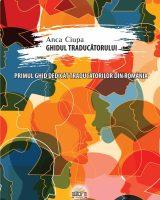 Ghidul traducătorului - Anca Ciupa
