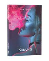 Karamel - Lexi B. Newman