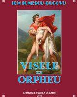 Visele lui Orpheu - antologie poetica de autor
