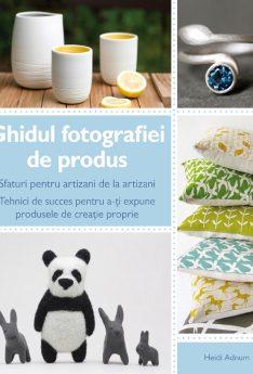 Ghidul fotografiei de produs, e-carteata.ro, tehnici creative de succes, bloggeri, marketing, publicitate.