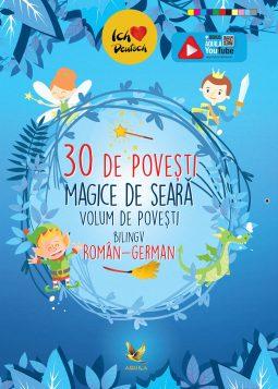 30 de povesti magice de seara. Volum de povesti bilingv roman-german