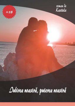 Iubirea noastra, puterea noastra, Editura Cartea ta, servicii editoriale, self publishing, corectura, redactare, editare, ilustrare, publicare carte
