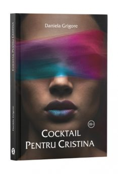 Cocktail pentru Cristina - Daniela Grigore