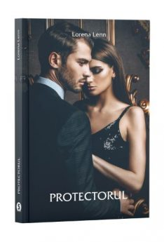 Protectorul - Lorena Lenn, Cartea ta